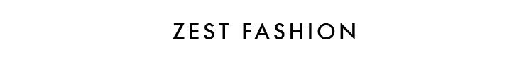 ZEST FASHION - orangeshine.com