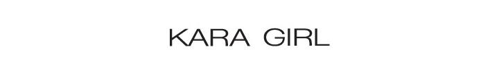 KARA GIRL - orangeshine.com